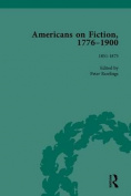 Americans on Fiction, 1776-1900