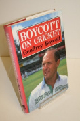Boycott on Cricket