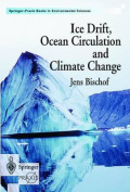 Ice Drift, Ocean Circulation and Climate Change