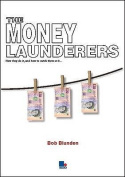 The Money Launderers