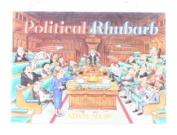 Political Rhubarb