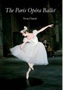 The Paris Opaera Ballet