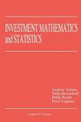 Investment Mathematics and Statistics