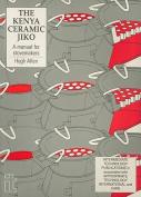 The Kenya Ceramic Jiko