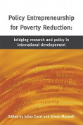 Policy Entrepreneurship for Poverty Reduction
