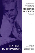 Seminars, Workshops and Lectures of Milton H. Erickson