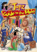 Topz Guide to the Bible