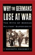 Why the Germans Lose at War