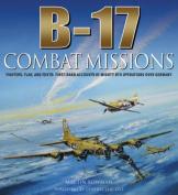 B-17: Combat Missions
