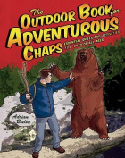 The Outdoor Book for Adventurous Chaps