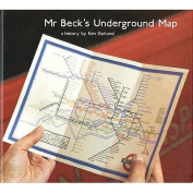 Mr. Beck's Underground Map