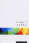 A Dictionary of Colour