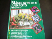 Window Boxes and Pots