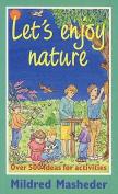Let's Enjoy Nature