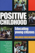 Positive Childhood Educating Young Citizens