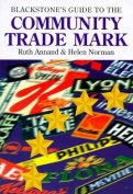Blackstone's Guide to the Community Trade Mark