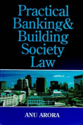 Practical Banking and Building Society Law