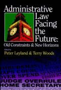 Administrative Law Facing the Future