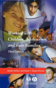 Working with Children, Adolescents, and Their Families