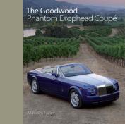 The Goodwood Phantom Drophead Coupe