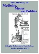 The History of Medicine, Money and Politics