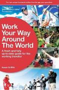 Work Your Way Around the World