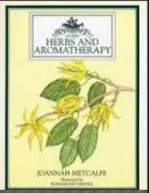 Herbs and Aromatherapy