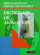 Bloomsbury Illustrated Dictionary of Animal Life