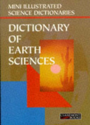Bloomsbury Illustrated Dictionary of Earth Sciences
