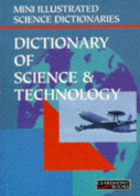 Bloomsbury Illustrated Dictionary of Science and Technology