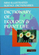 Bloomsbury Illustrated Dictionary of Ecology and Plant Life