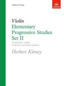 Elementary Progressive Studies, Set II for Violin (Elementary Progressive Studies