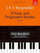 25 Easy and Progressive Studies, Op. 100