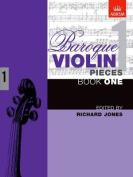 Baroque Violin Pieces, Book 1 (Baroque Violin Pieces