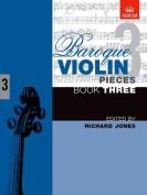 Baroque Violin Pieces, Book 3 (Baroque Violin Pieces