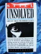Still Unsolved