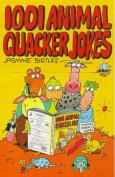 1001 Animal Quacker Jokes