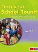 Turn Your School Round