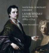Later Stuart Portraits 1685-1714