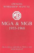MGA and MGB, 1955-1968 Owner's Workshop Manual