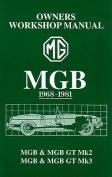 MGB Owner's Workshop Manual 1968-1981