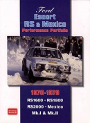 Ford Escort RS and Mexico Performance Portfolio 1970-1979
