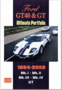 Ford GT40 and GT Ultimate Portfolio 1964-2006