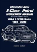 Mercedes-Benz E-Class - Petrol W124 and W210 Workshop Manual 1993-2000