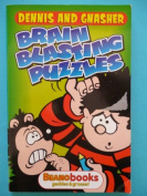 Dennis and Gnasher Brain Blasting Puzzles