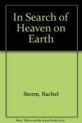 In Search of Heaven on Earth