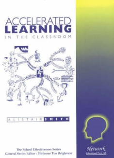 Accelerated Learning in the Classroom (School Effectiveness S.)