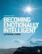 Becoming Emotionally Intelligent