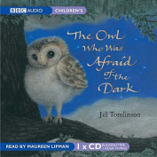 The Owl Who Was Afraid of the Dark [Audio]