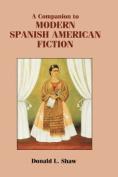 A Companion to Modern Spanish American Fiction (Coleccion Tamesis [Spanish]